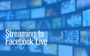 Streaming-to-Facebook-Live_Header-1024x640